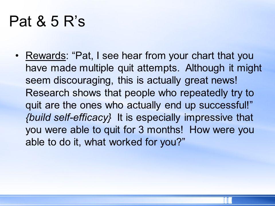 Pat & 5 R's