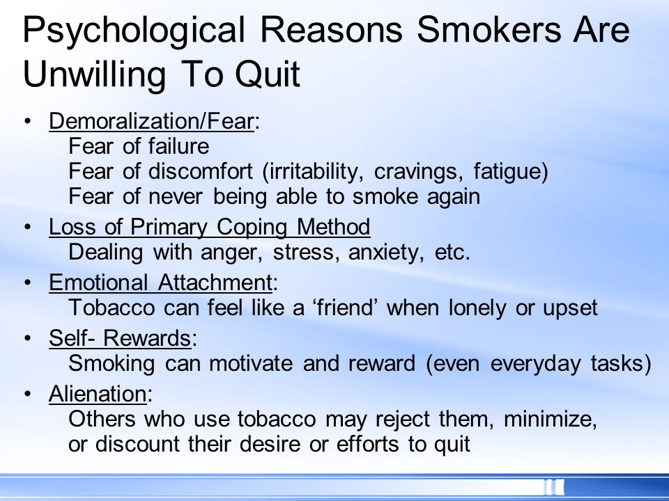 Psychological Reasons Smokers Are Unwilling To Quit