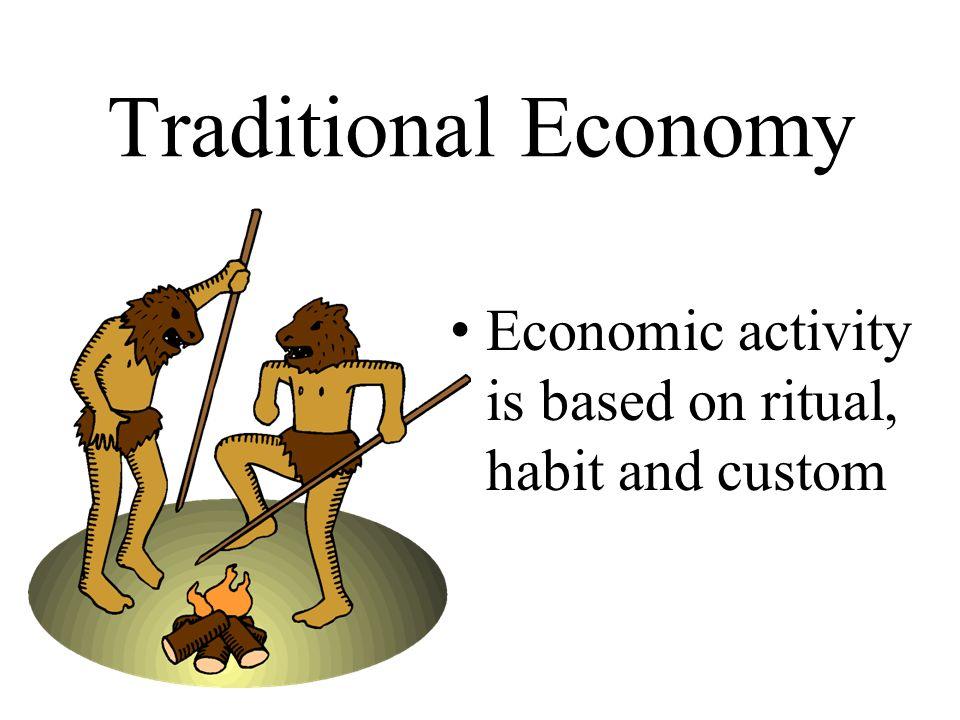 Traditional Economy Definition