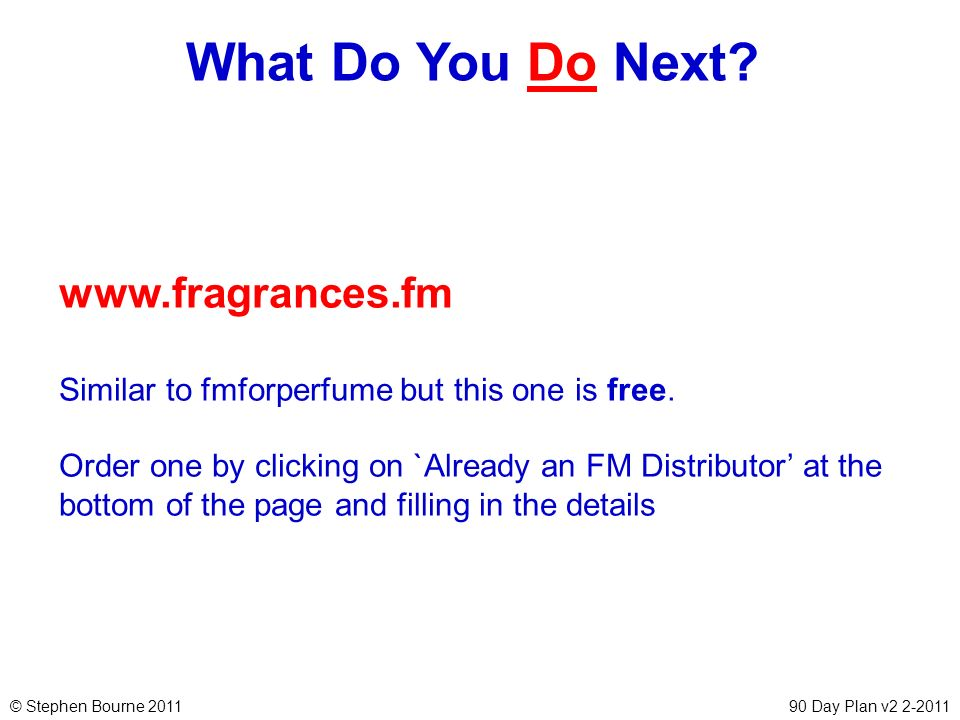What Do You Do Next www.fragrances.fm