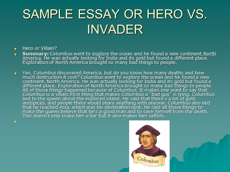 Writing Christopher Columbus Hero or Villain Essay