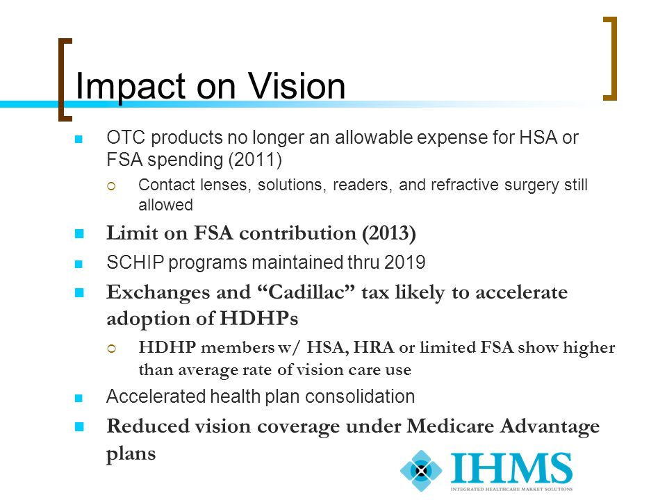 Impact on Vision Limit on FSA contribution (2013)