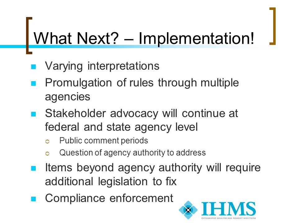 What Next – Implementation!