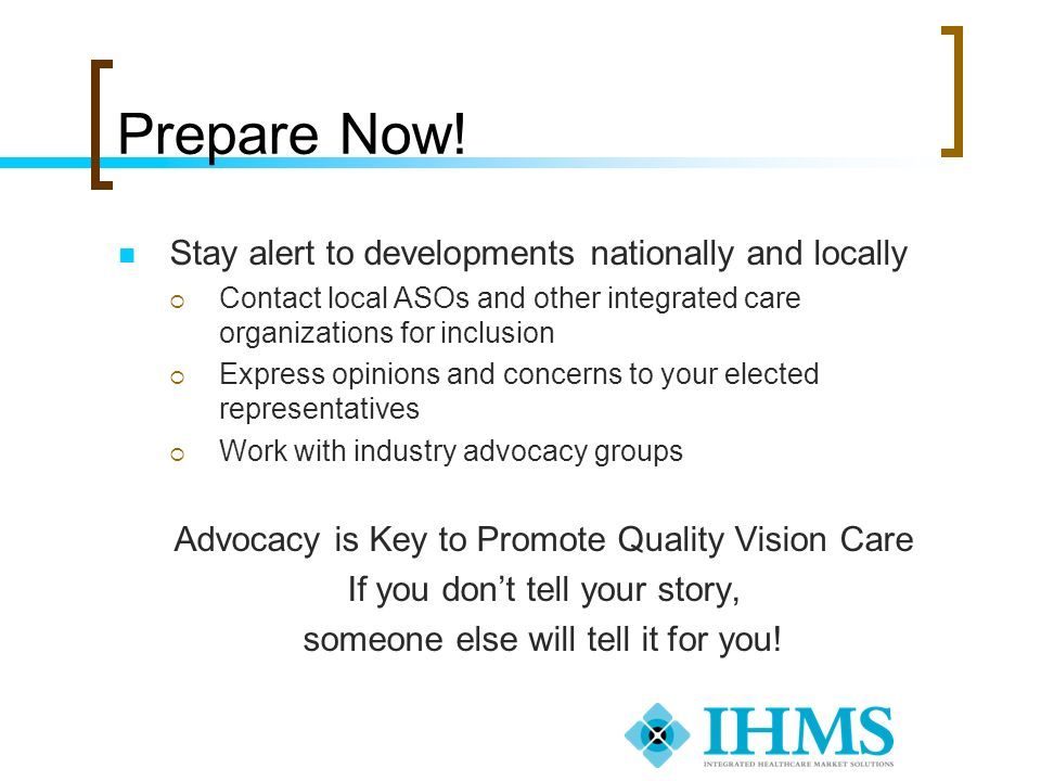 Prepare Now! Stay alert to developments nationally and locally