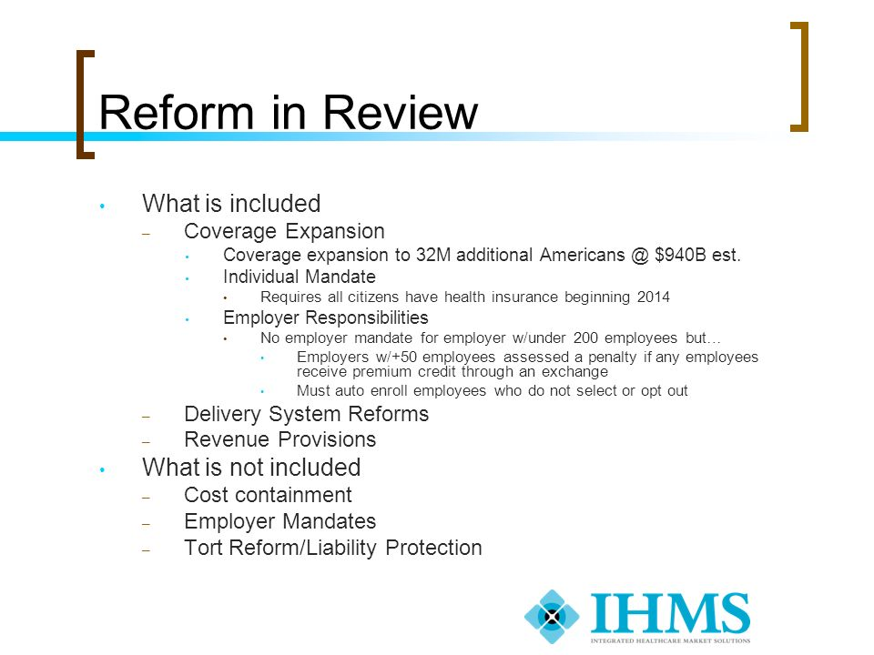 Reform in Review What is included What is not included
