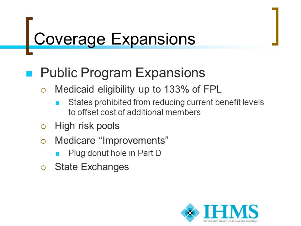 Coverage Expansions Public Program Expansions