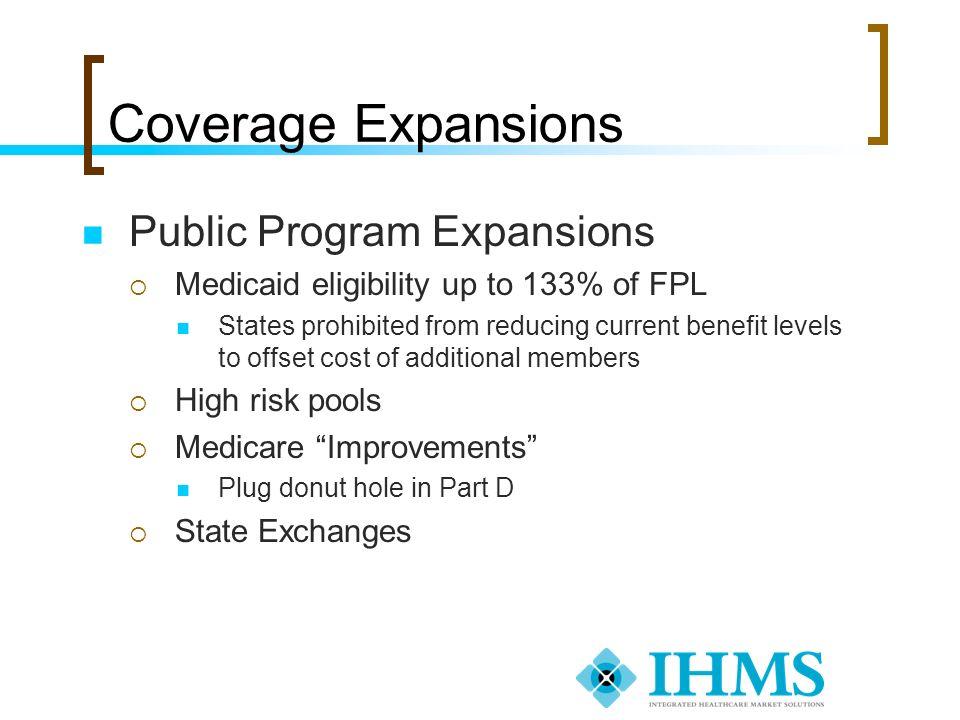 Coverage Expansions Public Program Expansions