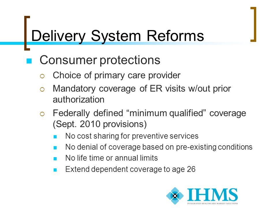 Delivery System Reforms