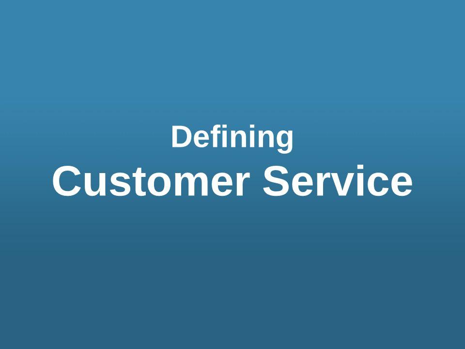 Defining Customer Service