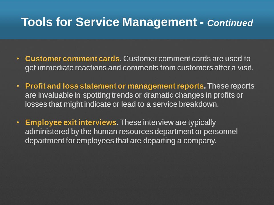 Tools for Service Management - Continued