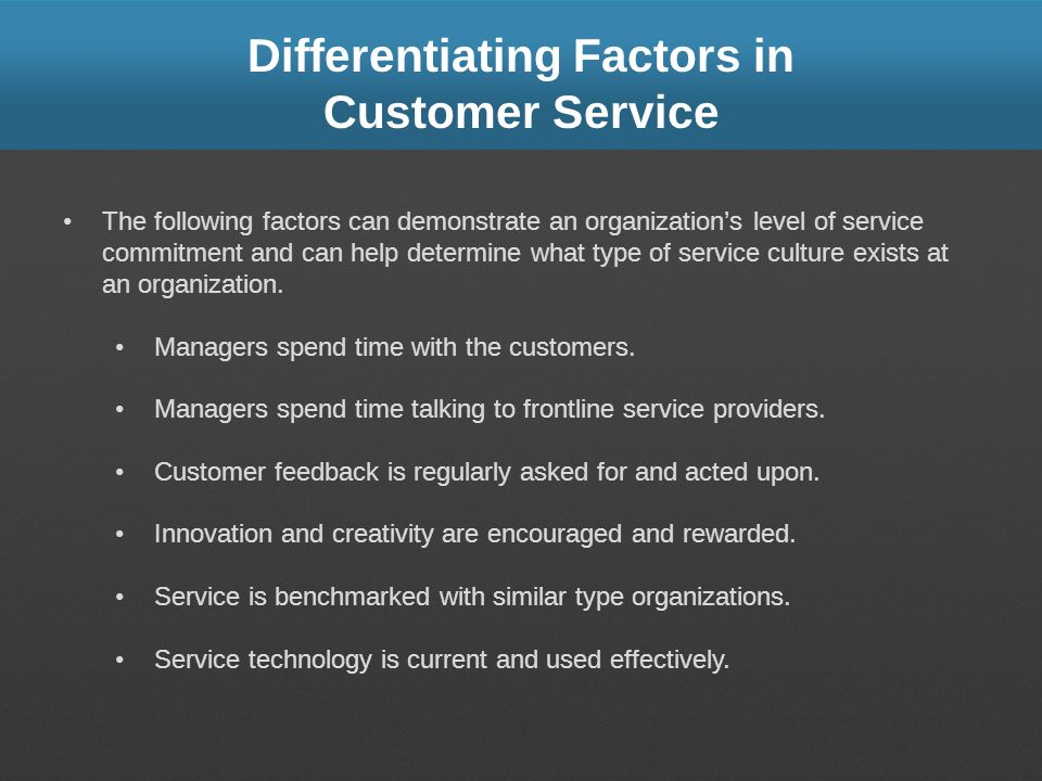 Differentiating Factors in Customer Service