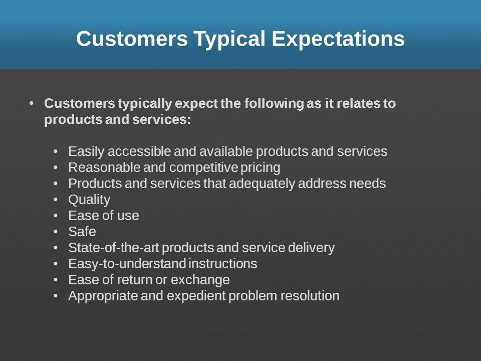 Customers Typical Expectations