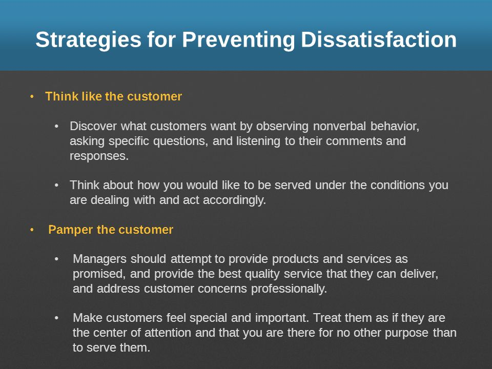 Strategies for Preventing Dissatisfaction