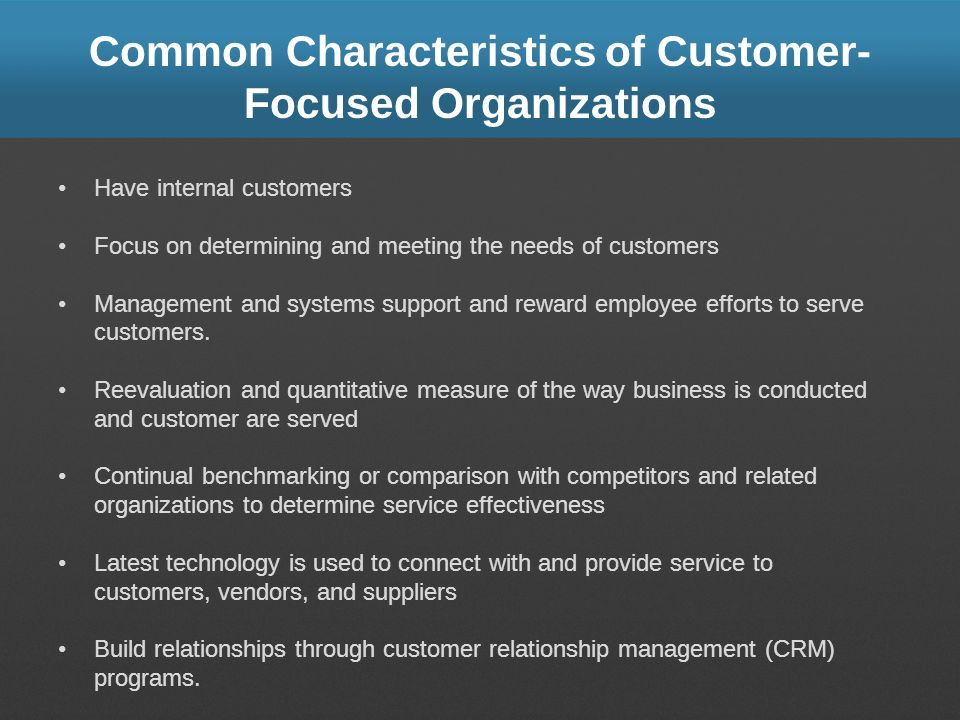 Common Characteristics of Customer-Focused Organizations