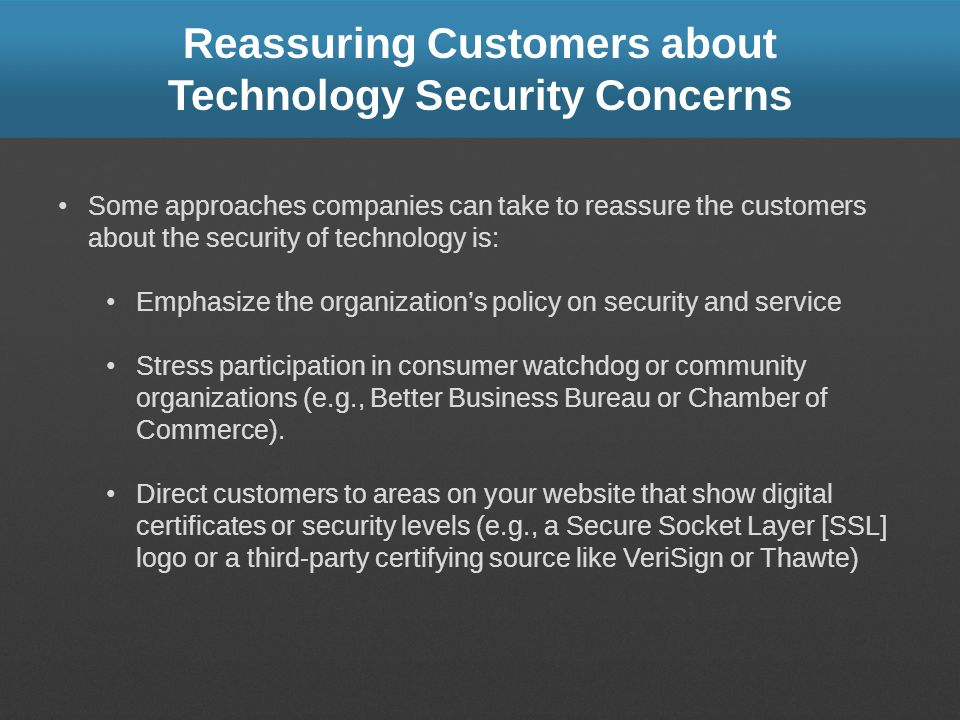 Reassuring Customers about Technology Security Concerns