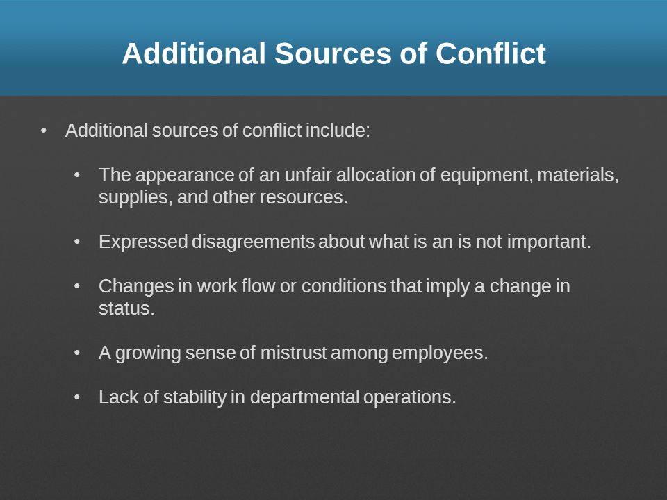 Additional Sources of Conflict