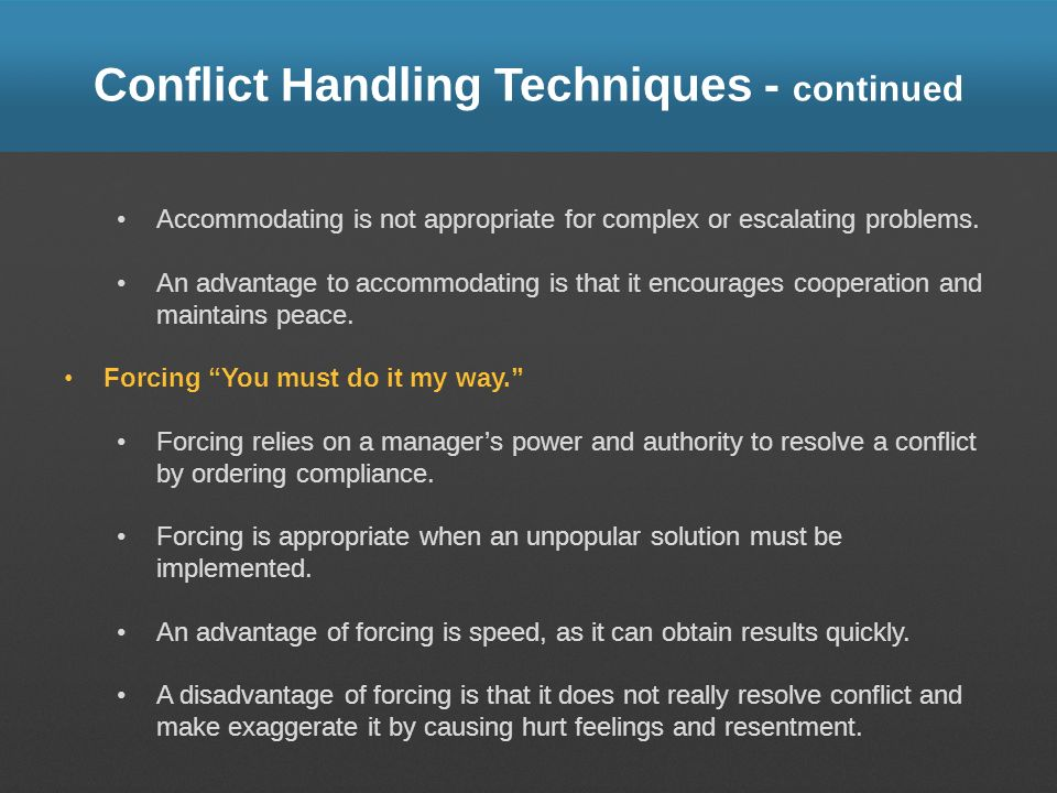 Conflict Handling Techniques - continued