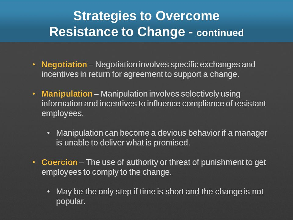 Strategies to Overcome Resistance to Change - continued