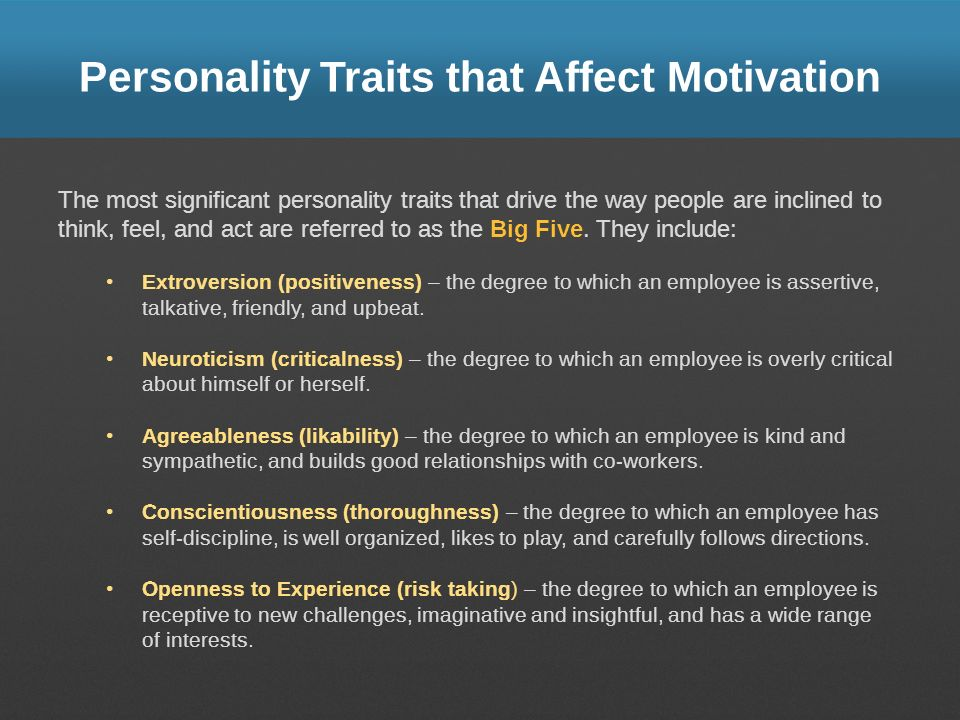 Personality Traits that Affect Motivation