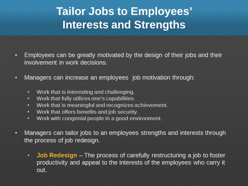 Tailor Jobs to Employees' Interests and Strengths