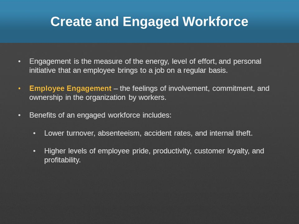 Create and Engaged Workforce