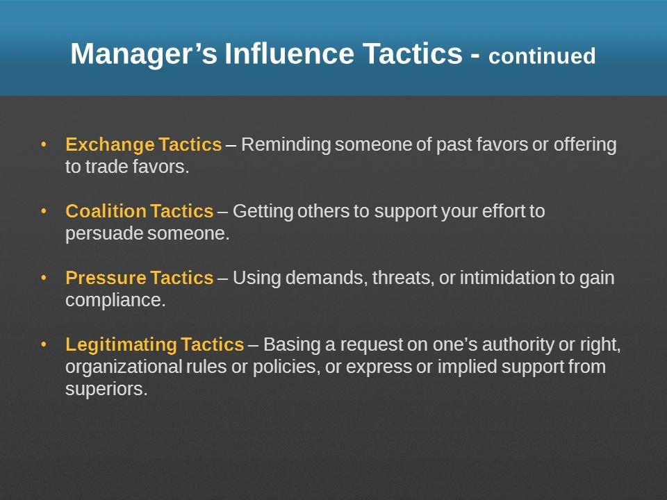 Manager's Influence Tactics - continued