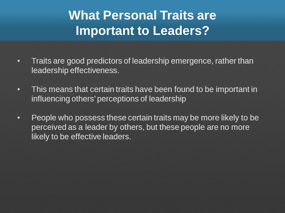 What Personal Traits are Important to Leaders