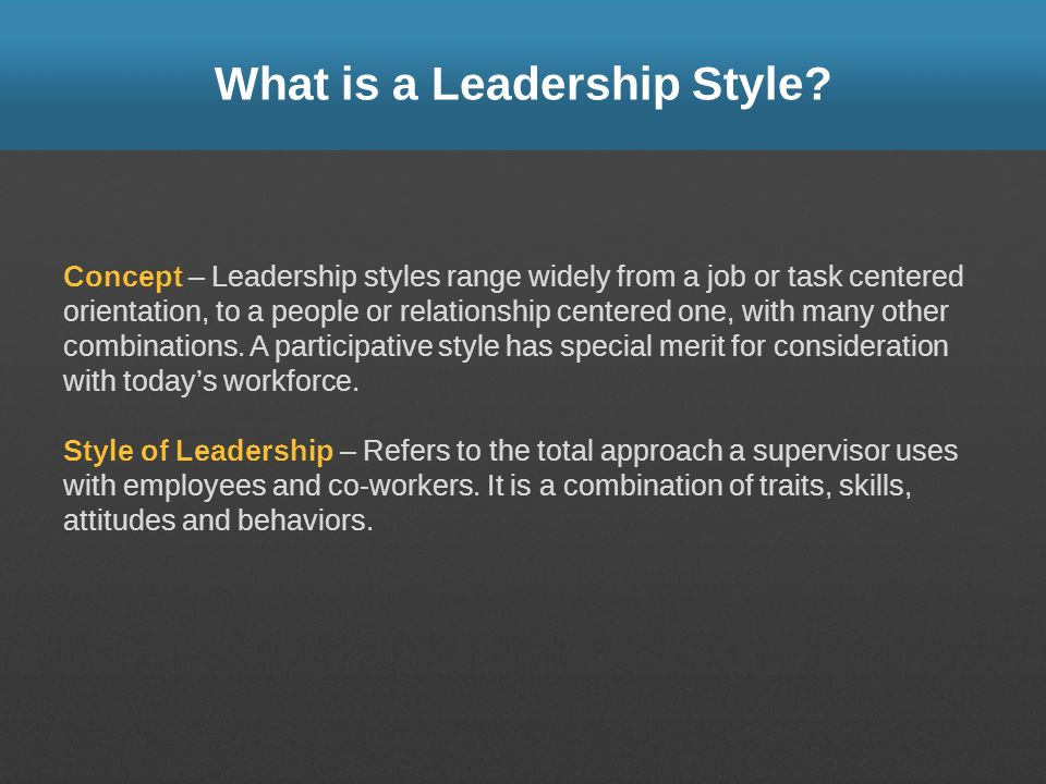What is a Leadership Style