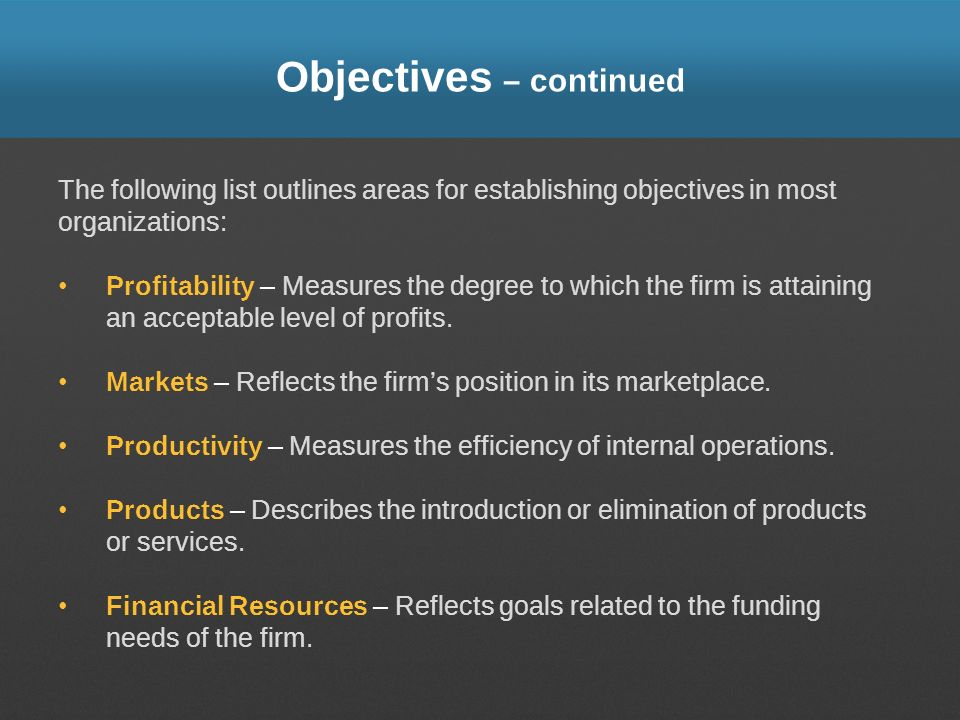 Objectives – continued