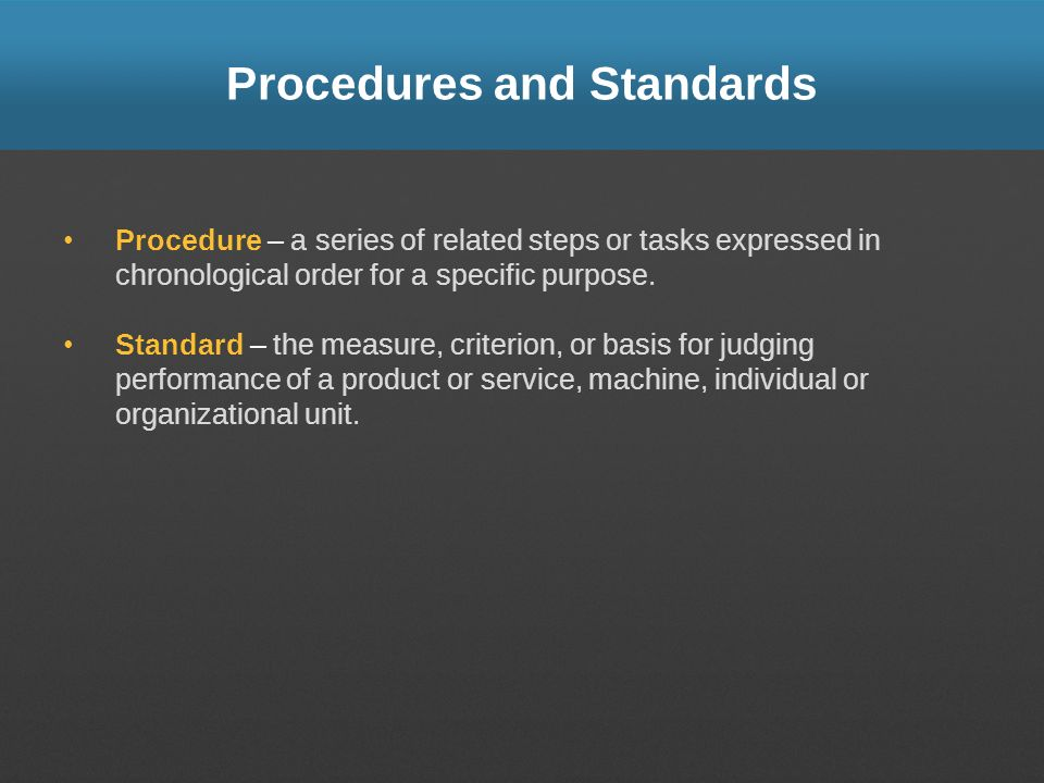 Procedures and Standards