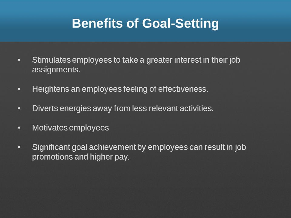 Benefits of Goal-Setting