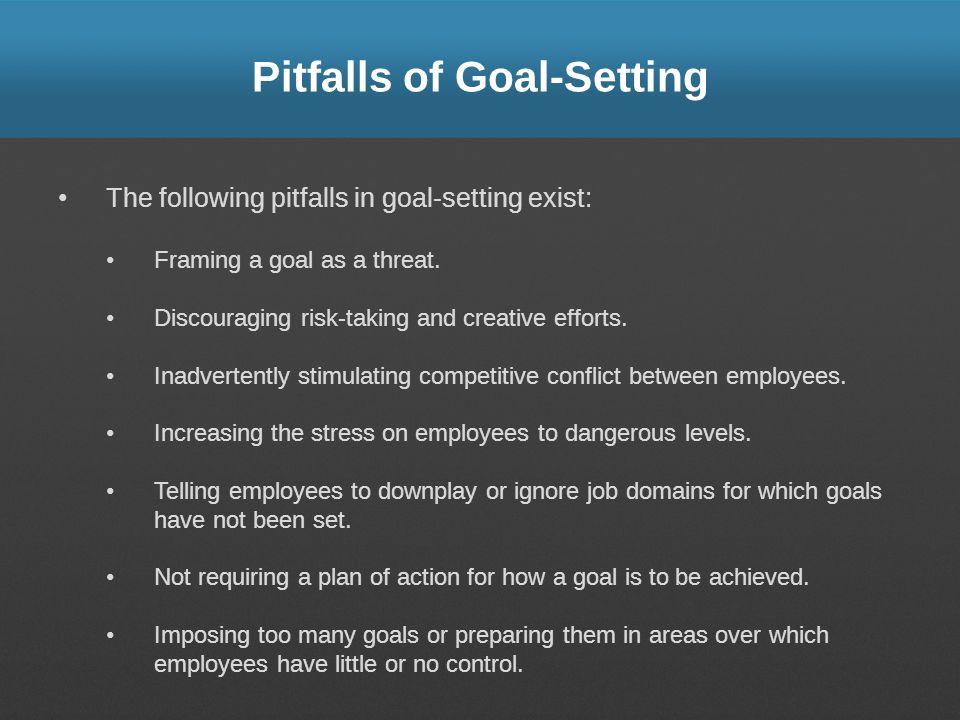 Pitfalls of Goal-Setting