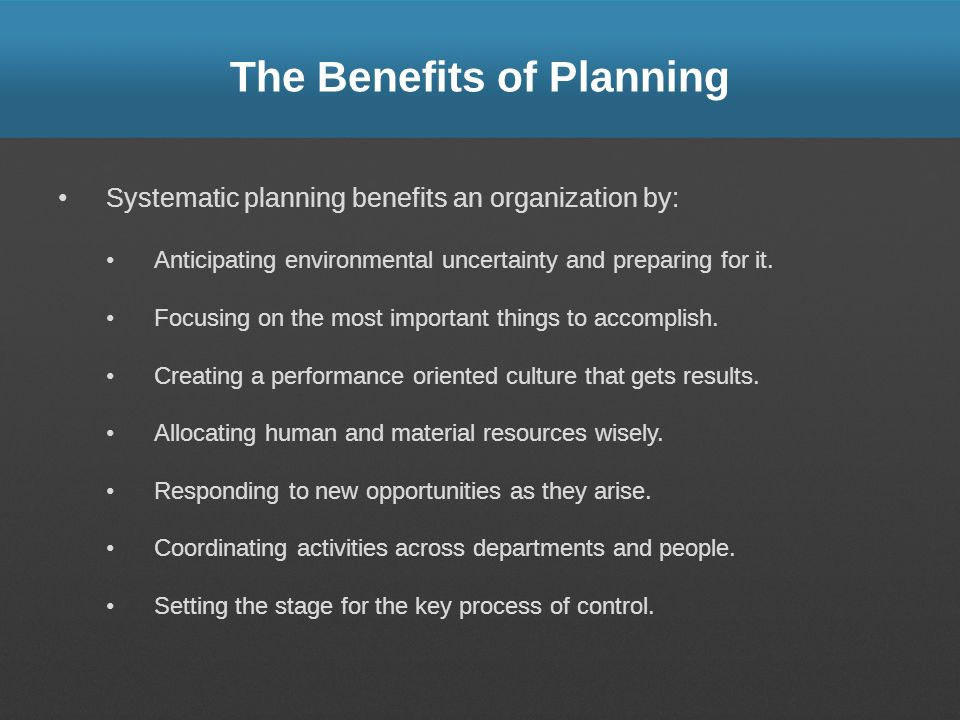 The Benefits of Planning