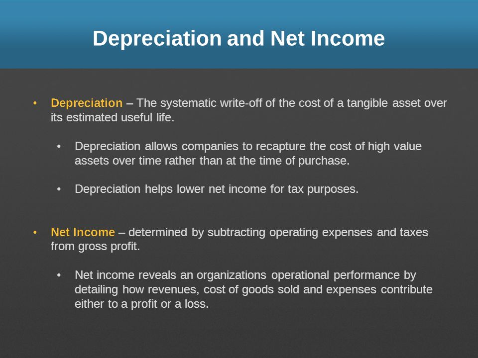 Depreciation and Net Income