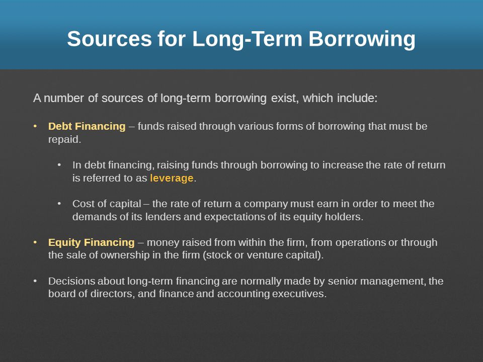 Sources for Long-Term Borrowing