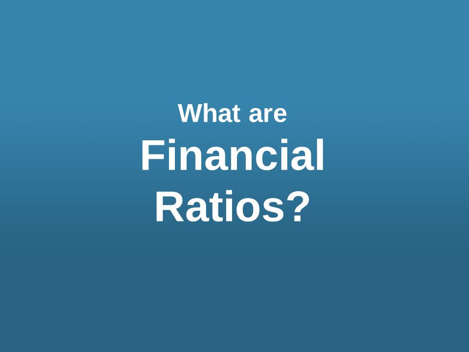 What are Financial Ratios