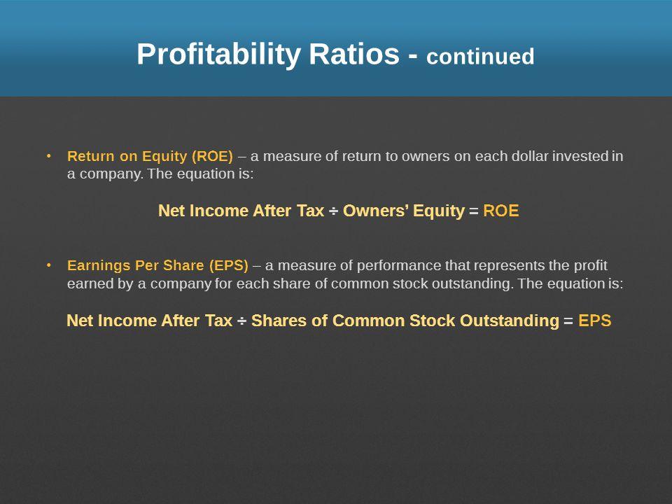 Profitability Ratios - continued