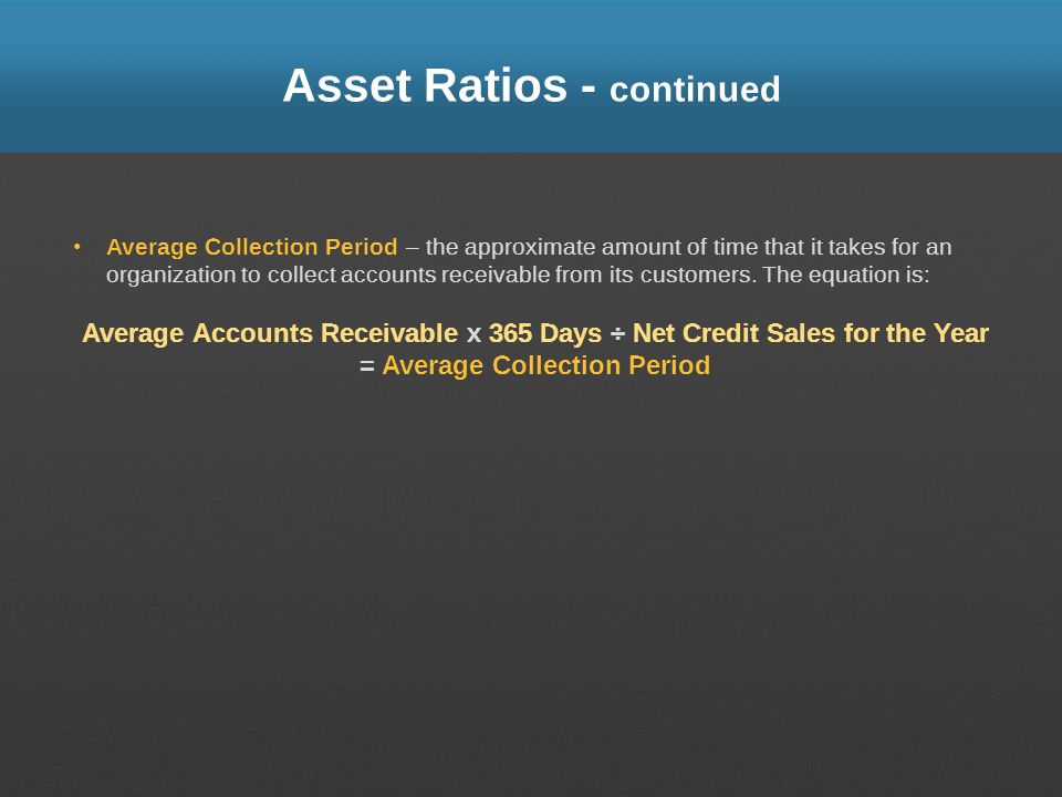 Asset Ratios - continued