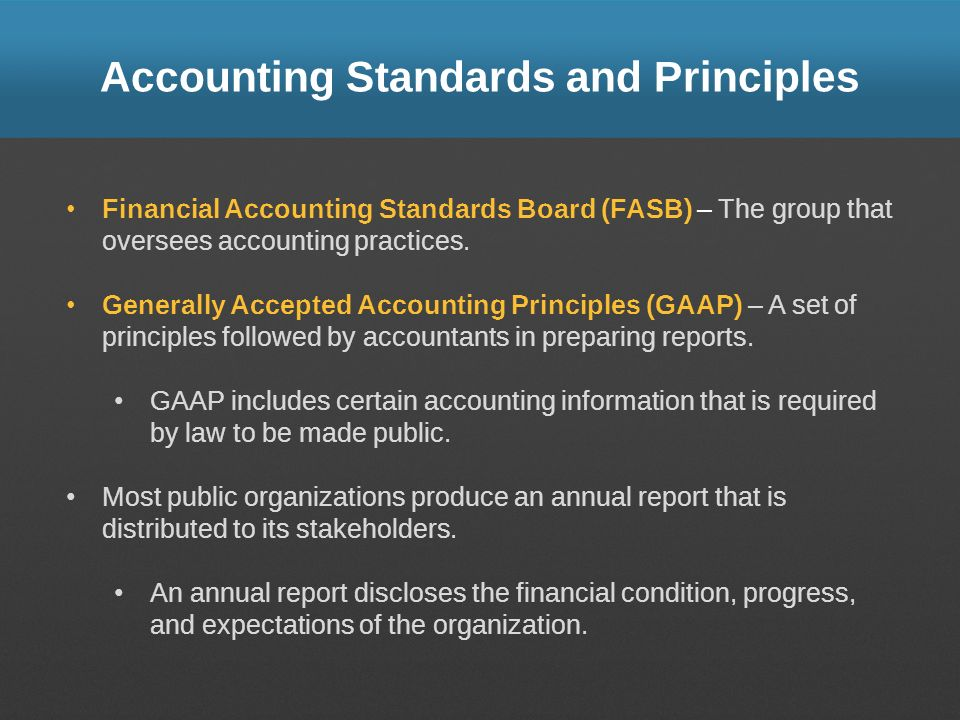 Accounting Standards and Principles