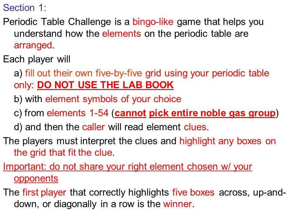 Pre lab 15b periodic table challenge ppt video online download section 1 periodic table challenge is a bingo like game that helps you understand urtaz Image collections