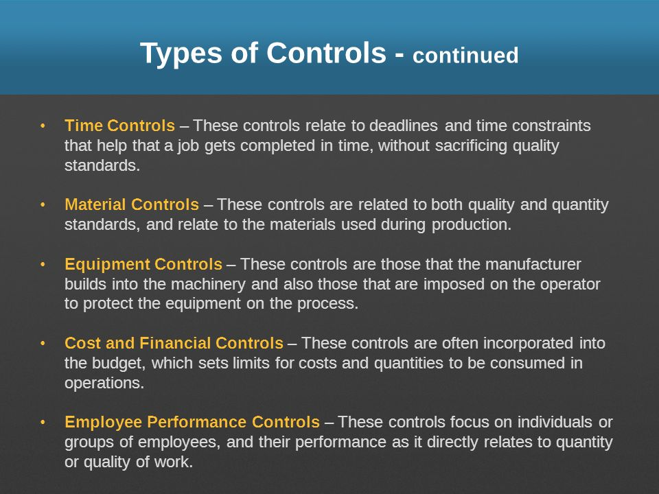 Types of Controls - continued
