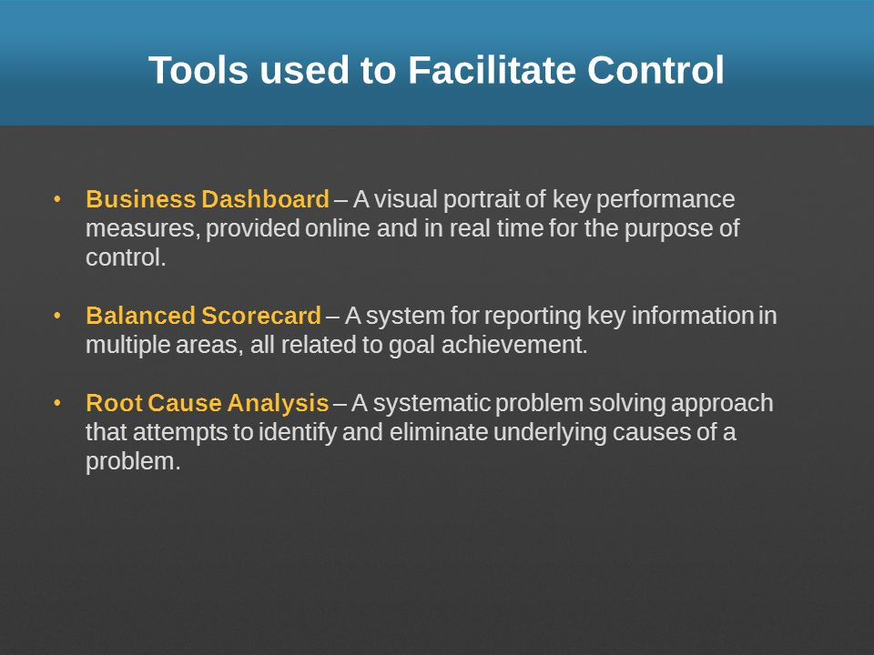 Tools used to Facilitate Control