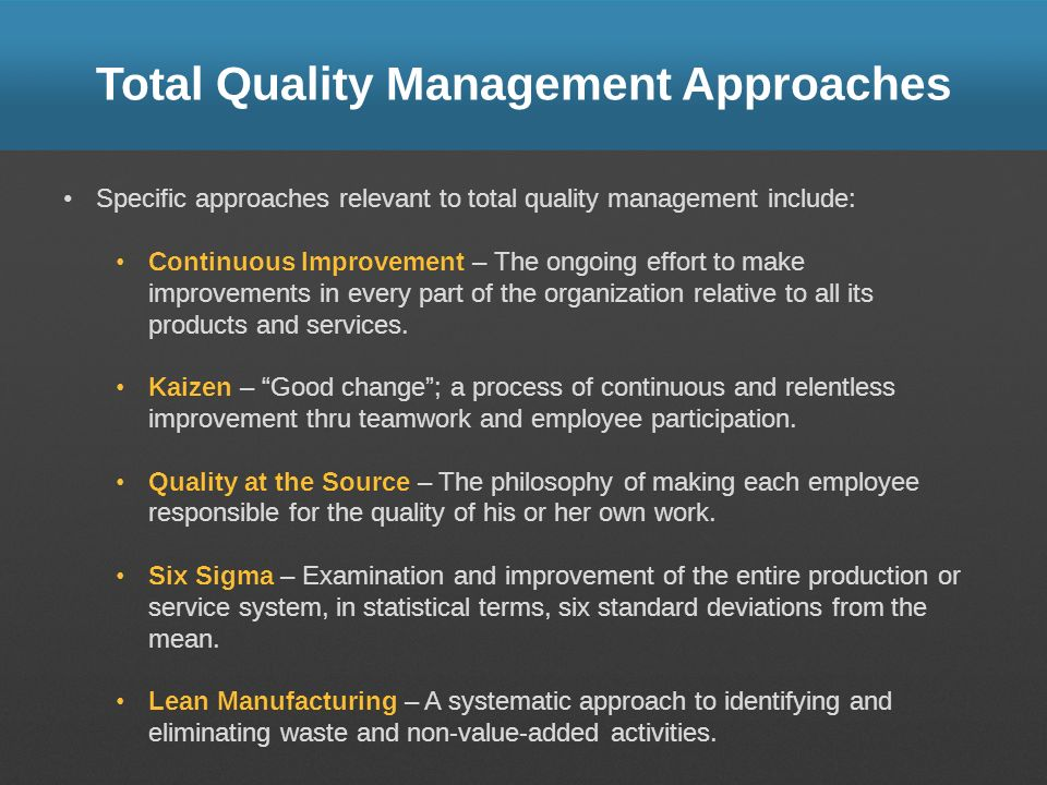 Total Quality Management Approaches