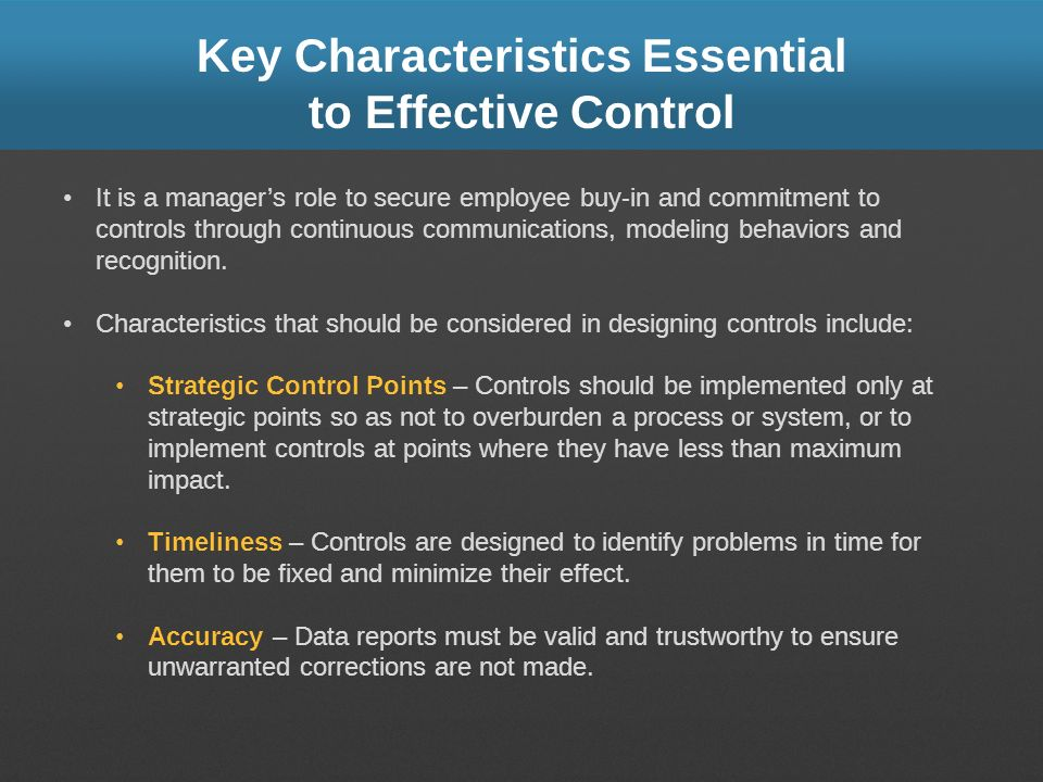 Key Characteristics Essential to Effective Control