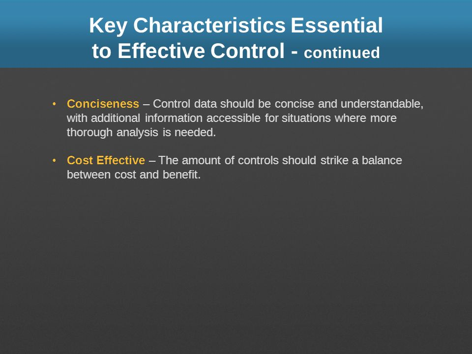 Key Characteristics Essential to Effective Control - continued