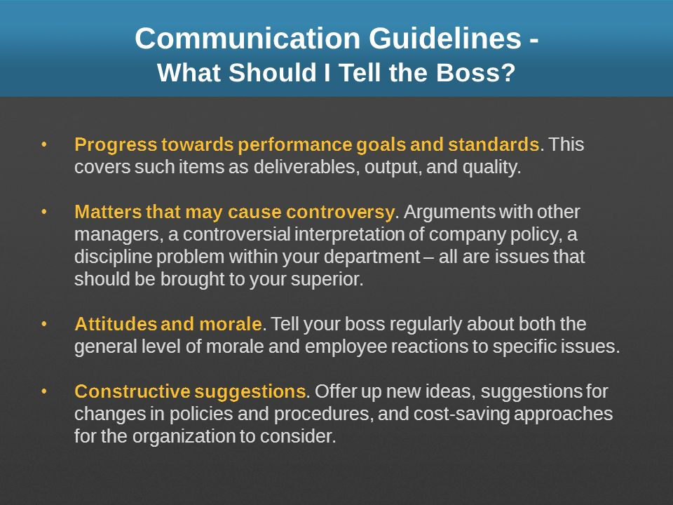 Communication Guidelines - What Should I Tell the Boss