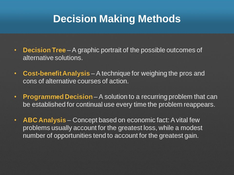 Decision Making Methods