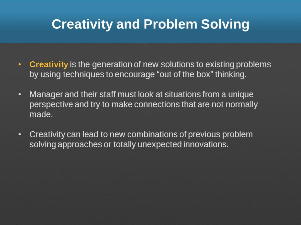 Creativity and Problem Solving