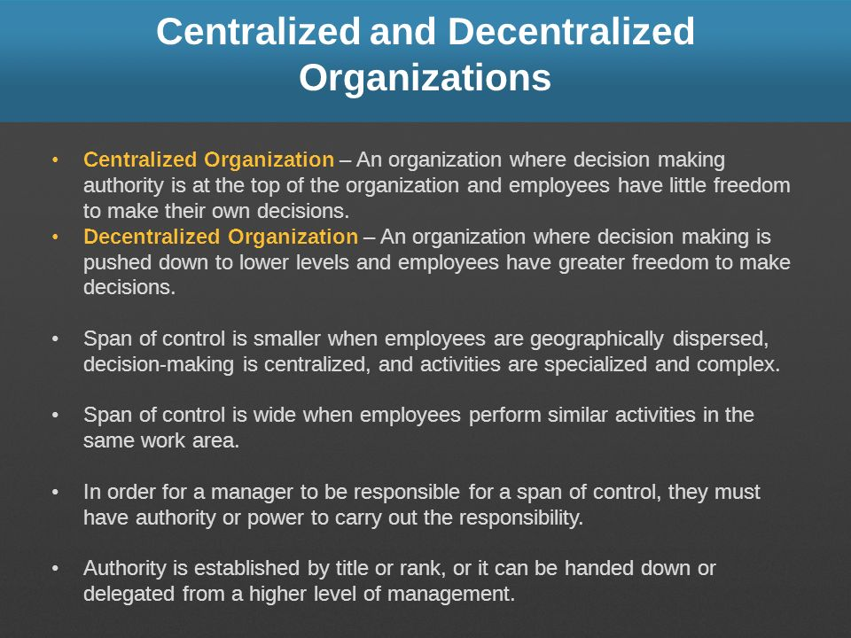 Centralized and Decentralized Organizations