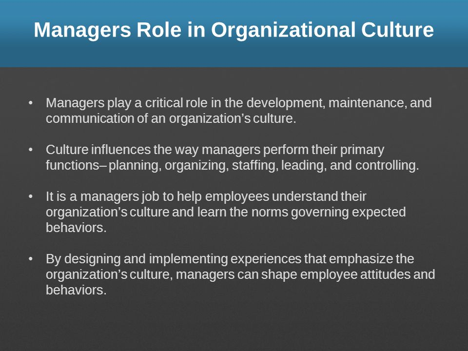Managers Role in Organizational Culture